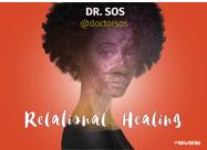 """Doctor SOS """"Relational Healing"""""""