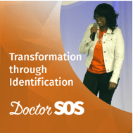 "Doctor SOS ""Transformation through Identification"""